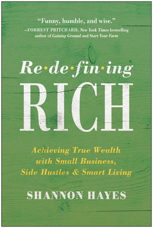 Redefining Rich by Shannon Hayes