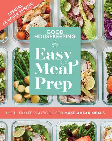 Good Housekeeping Easy Meal Prep Free 12-Recipe Sampler by