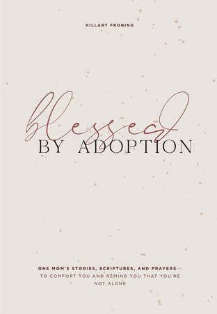 Blessed by Adoption by Hillary Froning