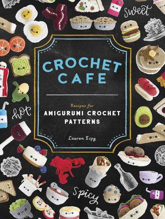 Crochet Café by Lauren Espy