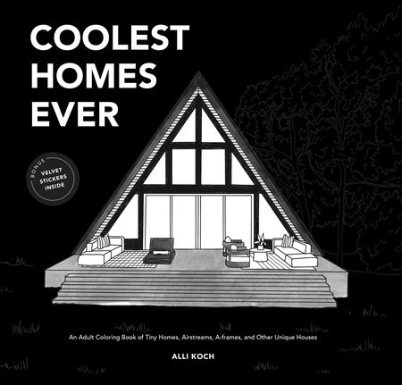 Coolest of Homes by Alli Koch
