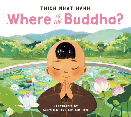 Where Is the Buddha? by Thich Nhat Hanh