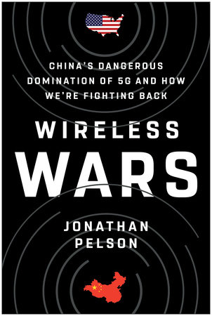 Wireless Wars by Jonathan Pelson