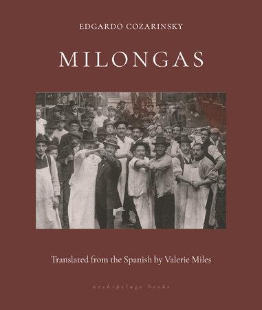 Milongas by Edgardo Cozarinsky