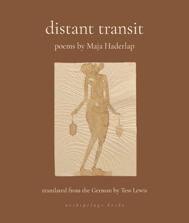 Distant Transit by Maja Haderlap