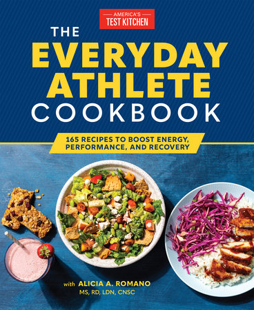 The Everyday Athlete Cookbook by America's Test Kitchen