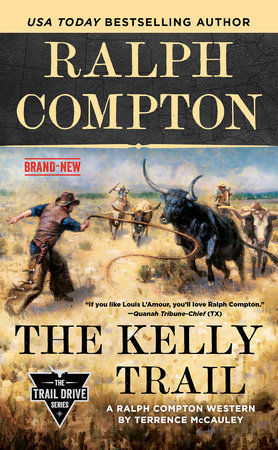 Ralph Compton The Kelly Trail by Terrence McCauley and Ralph Compton