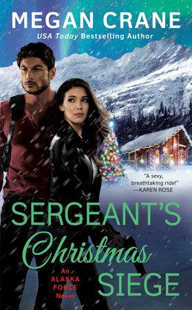 Sergeant's Christmas Siege by Megan Crane