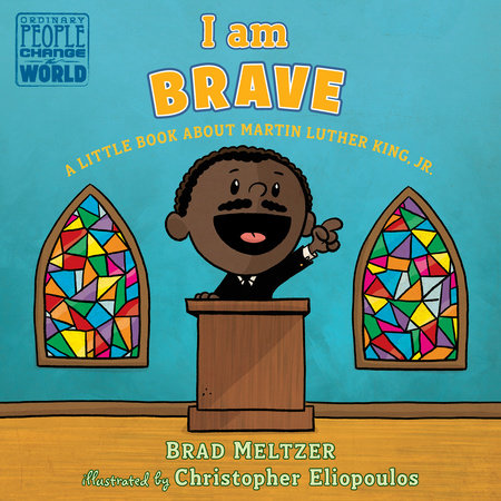 I am Brave by Brad Meltzer
