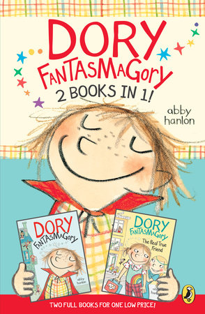 Dory Fantasmagory: 2 Books in 1! by Abby Hanlon