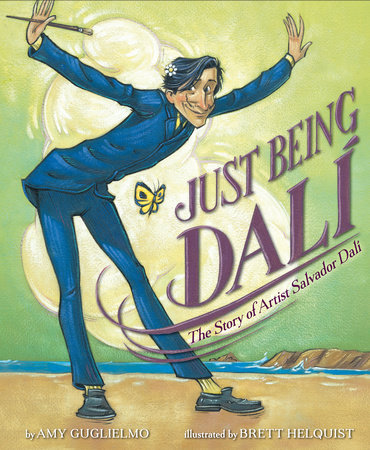 Just Being Dalí by Amy Guglielmo
