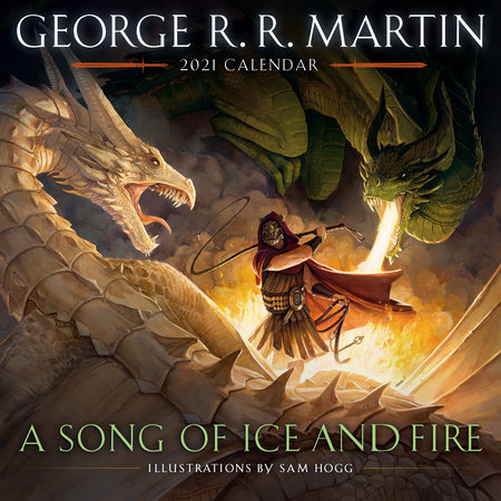 A Song of Ice and Fire 2021 Calendar by George R. R. Martin