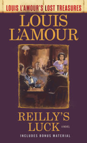 Reilly's Luck (Louis L'Amour's Lost Treasures)
