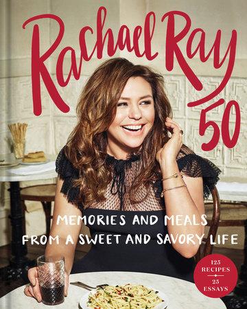 Rachael Ray 50 by Rachael Ray