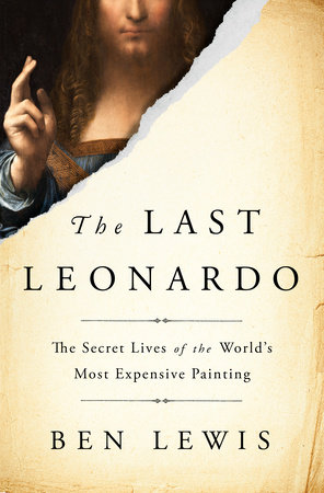The Last Leonardo by Ben Lewis