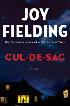 Cul-de-sac by Joy Fielding