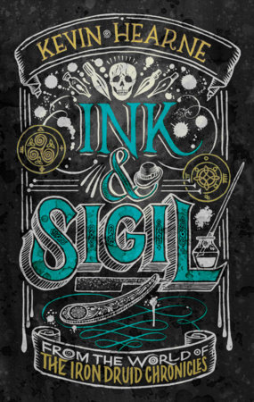 Ink & Sigil by Kevin Hearne