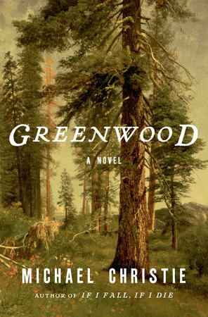 Greenwood by Michael Christie