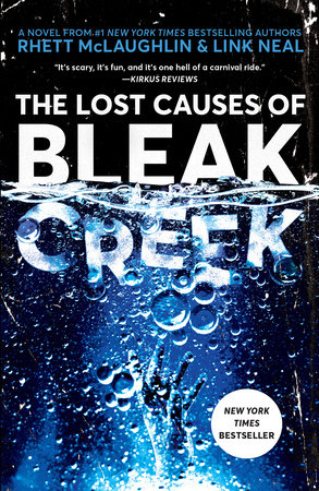 The Lost Causes of Bleak Creek by Rhett McLaughlin and Link Neal