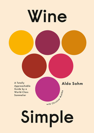 Wine Simple by Aldo Sohm and Christine Muhlke
