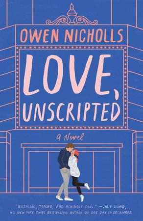 Love, Unscripted by Owen Nicholls