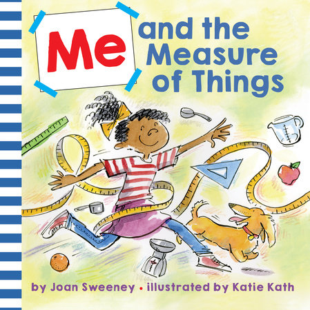 Me and the Measure of Things by Joan Sweeney