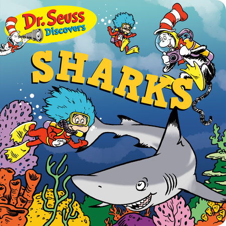 Dr. Seuss Discovers: Sharks by Dr. Seuss