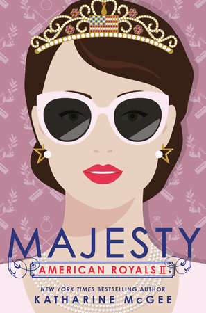 American Royals II: Majesty by Katharine McGee