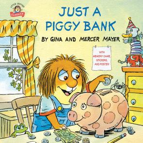 Just a Piggy Bank (Little Critter)