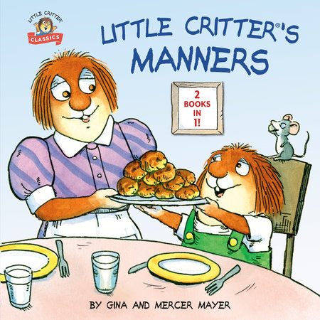 Little Critter's Manners by Mercer Mayer