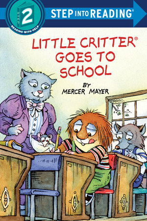 Little Critter Goes to School by Mercer Mayer
