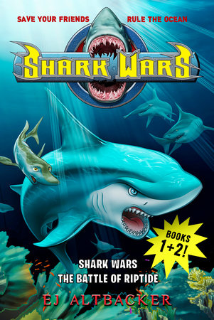 Shark Wars 1 & 2 by EJ Altbacker