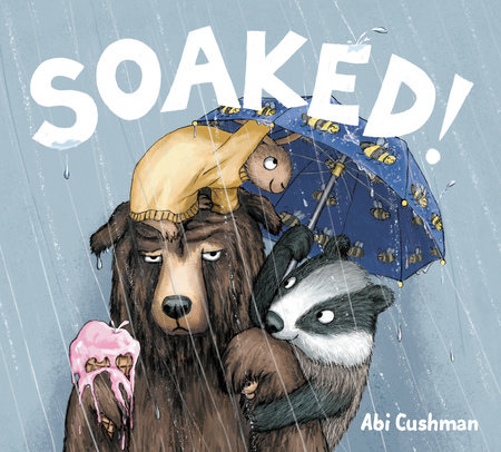 Soaked! by Abi Cushman