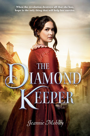 The Diamond Keeper by Jeannie Mobley
