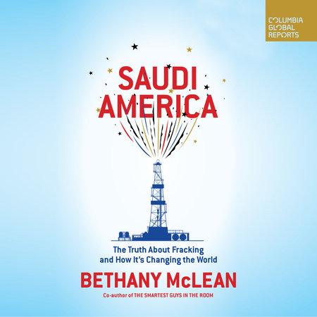Saudi America by Bethany McLean