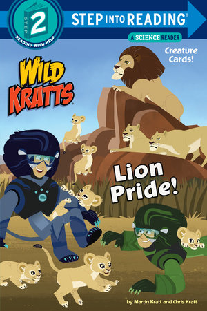 Lion Pride (Wild Kratts) by Martin Kratt and Chris Kratt