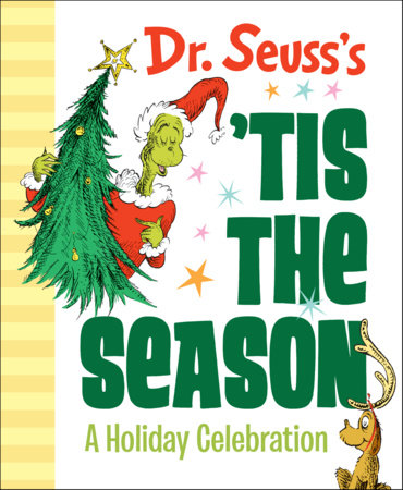 Dr. Seuss's 'Tis the Season: A Holiday Celebration by Dr. Seuss