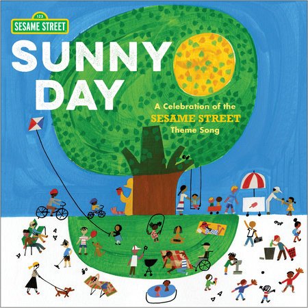 Sunny Day: A Celebration of the Sesame Street Theme Song by