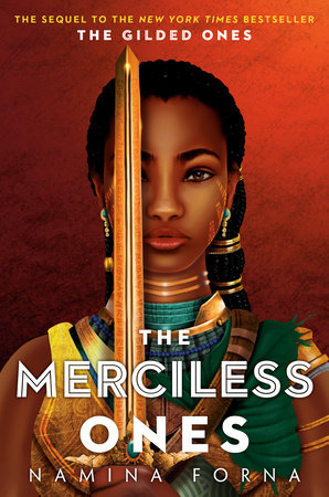 The Gilded Ones #2: The Merciless Ones by Namina Forna