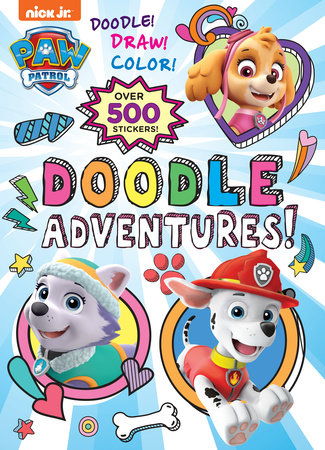 Doodle Adventures! (PAW Patrol) by Golden Books