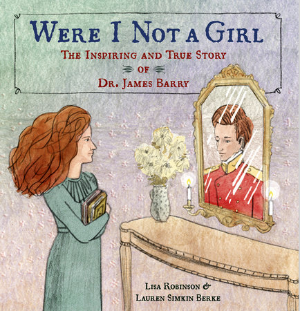 Were I Not A Girl by Lisa Robinson