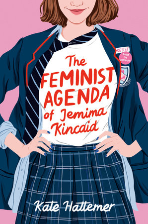 The Feminist Agenda of Jemima Kincaid by Kate Hattemer