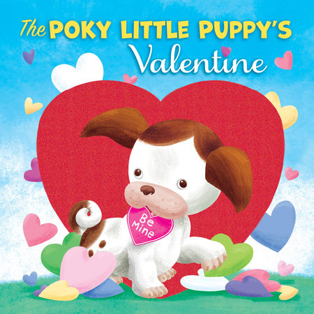 The Poky Little Puppy's Valentine by Diane Muldrow