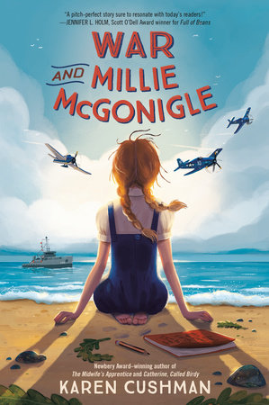 War and Millie McGonigle by Karen Cushman