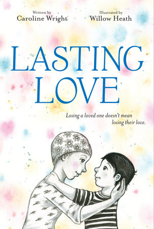 Lasting Love by Caroline Wright