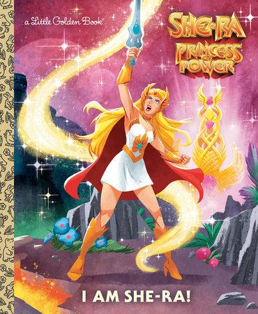 I Am She-Ra! (She-Ra) by John Sazaklis