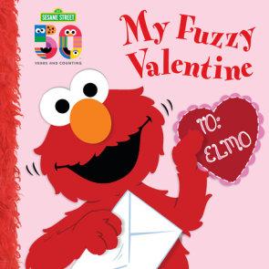 My Fuzzy Valentine Deluxe Edition (Sesame Street)