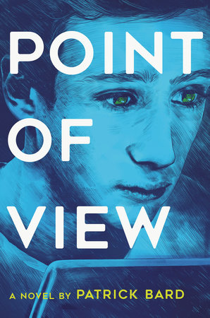 Point of View by Patrick Bard