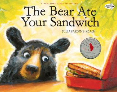 The Bear Ate Your Sandwich