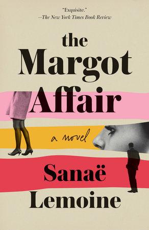 The Margot Affair by Sanaë Lemoine